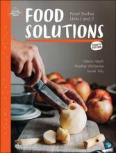 Food Solutions: Food Studies Units 1 & 2