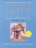 Oxford Latin Course: Student's Book Part III