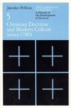 Christian Tradition: Christian Doctrine and Modern Culture (Since 1700) v. 5