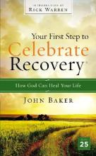 Your First Step to Celebrate Recovery