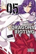 Dragons Rioting: Vol. 5