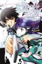 The Irregular at Magic High School: Enrollment Arc Part II