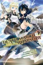 Death March to the Parallel World Rhapsody: (Manga) Vol. 1