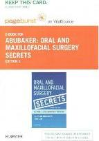 Oral and Maxillofacial Surgery Secrets - Elsevier eBook on Vitalsource (Retail Access Card)