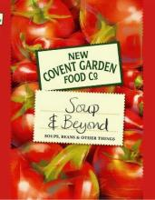 New Covent Garden Soup Company's Soup and Beyond