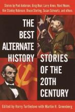 Best Alternate History Stories of the 20th Century