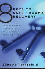 8 Keys to Safe Trauma Recovery