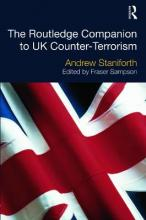 The Routledge Companion to UK Counter Terrorism
