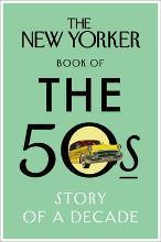 The New Yorker Book of the 50s