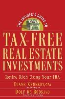 The Insider's Guide to Tax-free Real Estate