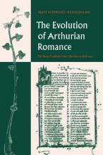 The Evolution of Arthurian Romance