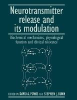 Neurotransmitter Release and its Modulation
