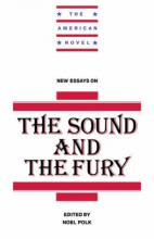 New Essays on The Sound and the Fury