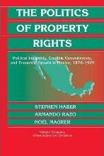 The Politics of Property Rights