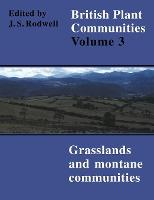 British Plant Communities: Grasslands and Montane Communities v.3