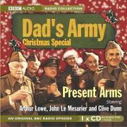 """""""Dad's Army"""" Christmas Special, Present Arms"""
