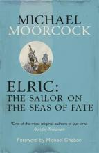 Elric: The Sailor on the Seas of Fate