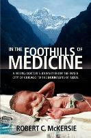 In the Foothills of Medicine