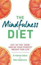 The Mindfulness Diet