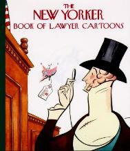 """""""New Yorker"""" Book of Lawyer Cartoons"""