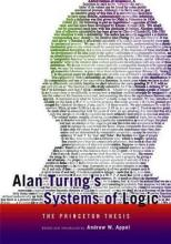 Alan Turing's Systems of Logic