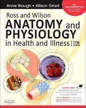 Ross and Wilson Anatomy and Physiology in Health and Illness: With Access to Ross & Wilson Website for Electronic Ancillaries