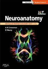Neuroanatomy: an Illustrated Colour Text