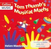 Songbooks: Tom Thumb's Musical Maths: Developing Maths Skills with Simple Songs