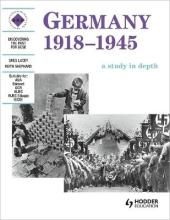 Germany 1918-1945: A Depth Study: Student's Book