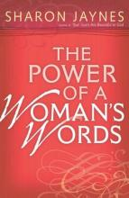 The Power of a Woman's Words