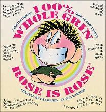 100% Whole Grin Rose Is Rose