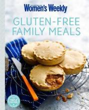 New Essential Gluten-Free Family Meals