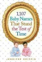 1,107 Baby Names That Stand the Test of Time