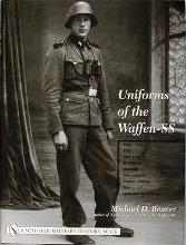 Uniforms of the Waffen-SS: 1942, 1943, 1944-1945 - Ski Uniforms - Overcoats - White Service Uniforms - Tropical Clothing - Shirts - Sports and Drill Uniforms Volume 2