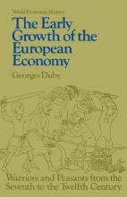 Early Growth of the European Economy