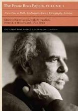 The Franz Boas as Public Intellectual: Theory, Ethnography, Activism Volume 1