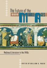 The Future of the Middle Ages
