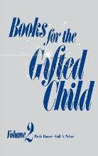 Books for the Gifted Child: Volume 2
