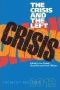 Socialist Register 2012: Crisis and the Left
