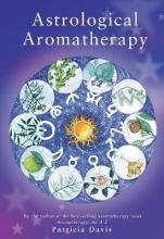 Astrological Aromatherapy