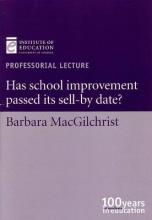 Has School Improvement Passed Its Sell-by-Date?