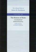 The Reason of Rules -- Consitiutional Political Economy