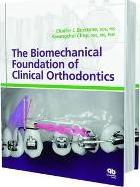 The Biomechanical Foundation of Clinical Orthodontics
