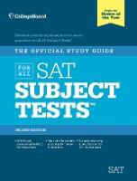 Official Study Guide for All SAT Subject Tests