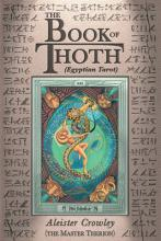 The Book of Thoth: Being the Equinox v. III, No. 5