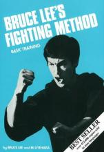 Bruce Lee's Fighting Method: Basic Training v. 2