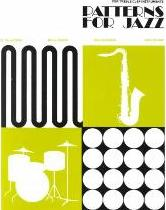 Patterns for Jazz -- A Theory Text for Jazz Composition and Improvisation