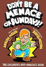 Don't Be a Menace on Sundays!