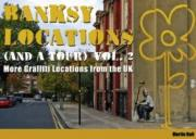 Banksy Locations (and a Tour): v. 2