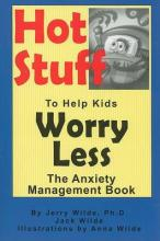 Hot Stuff to Help Kids Worry Less
